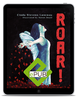 ePub - ROAR! by Cinda Stevens Lonsway, Illustrated by Manon Doyle