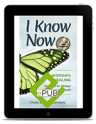 ePUB I Know Now...A Woman's Healing: Violence to Victory, Trauma to Truth