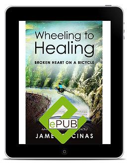 ePUB Wheeling to Healing by James Encinas