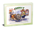 Tommy T and the Pea That Got Away by Cinda Stevens Lonsway