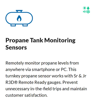 Wireless Propane Tank Monitor. Propane Tank Level Monitor run deep for those selling propane and propane accessories. Compatible with Sr & Jr R3D® Remote Ready gauges, this sensor installs within 15 minutes, allowing propane providers to remotely monitor tank levels.  The sensors eliminate time-consuming physical checks. Within seconds a tech can check levels via smartphone or PC. #iot