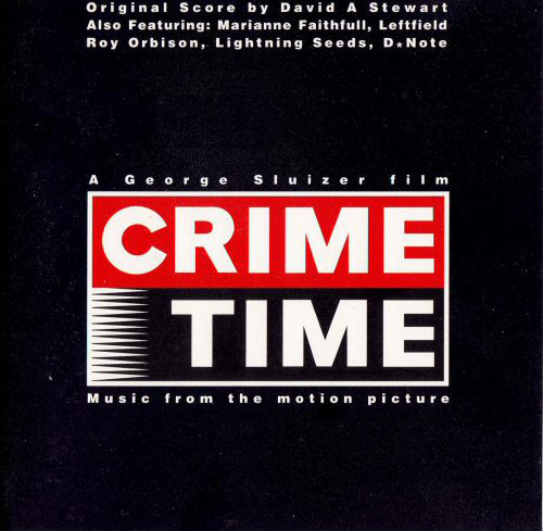 CRIME TIME - MOVIE SOUNDTRACK