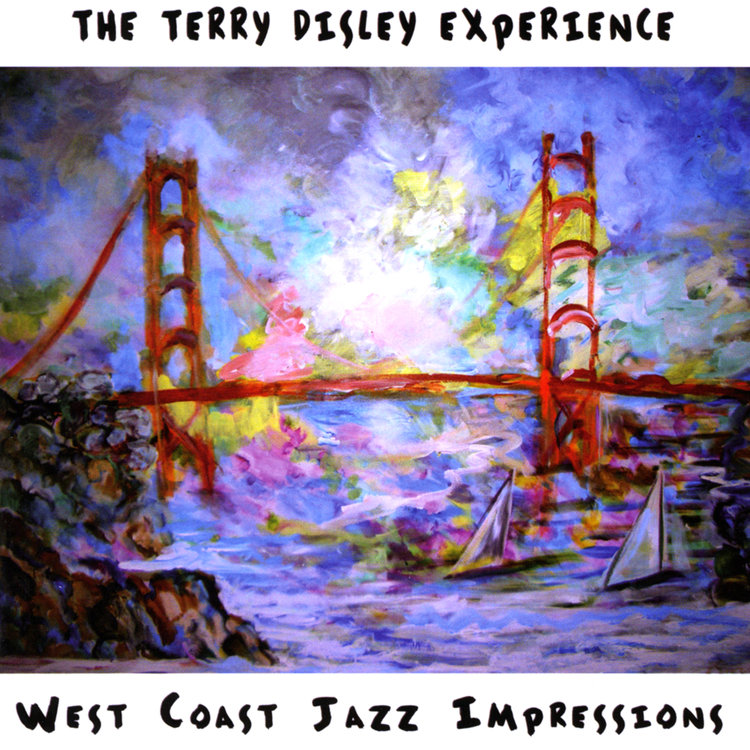 TERRY DISLEY - WEST COAST JAZZ IMPRESSIONS