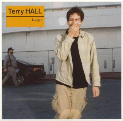TERRY HALL - LAUGH