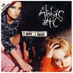 ALISHA'S ATTIC, I AM I FEEL (SINGLE)