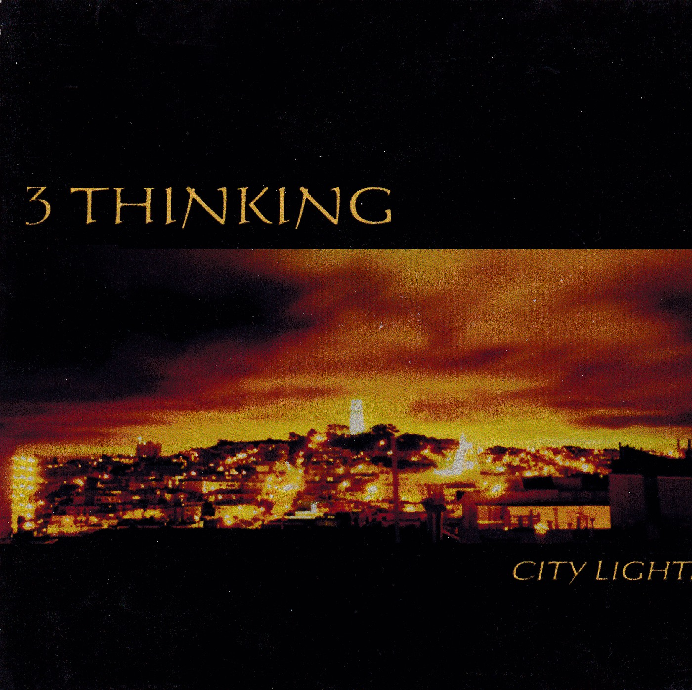 3 THINKING - CITY LIGHTS