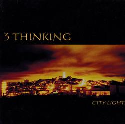 3 THINKING - CITY LIGHTS
