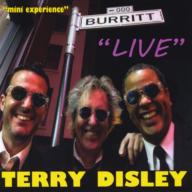 TERRY DISLEY - LIVE AT THE BURRITT ROOM