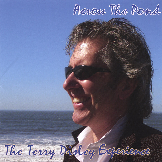 TERRY DISLEY - ACROSS THE POND