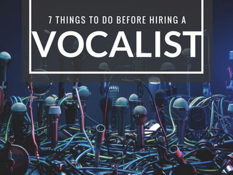 7 Things To Do Before Hiring a Demo Vocalist