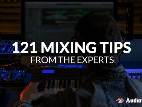 121 Mixing Tips from the Experts - FREE Guide from AudioSkills