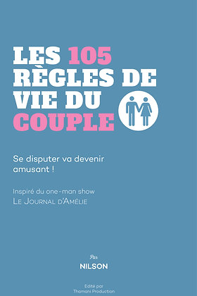 Les 105 règles de vie du couple