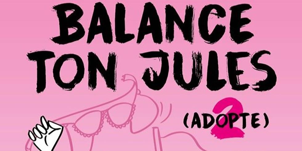 Balance Ton Jules