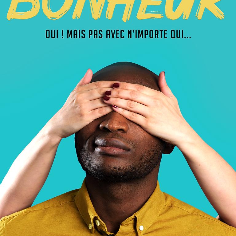"""Drôle de Soirée """"Bonheur"""""""
