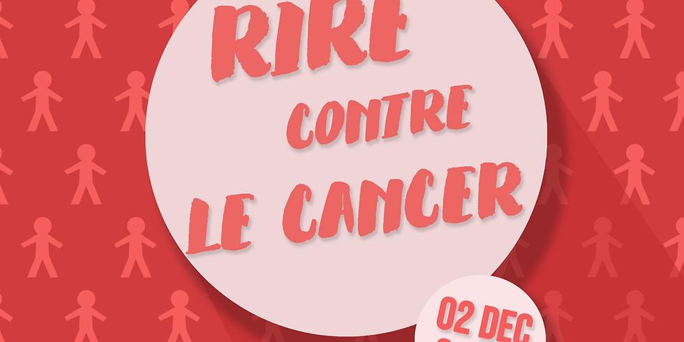Rire contre le Cancer par Antoine SENTENAC