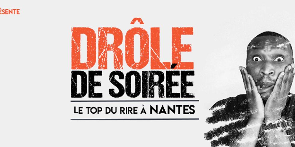 Drôle de Soirée à Nantes