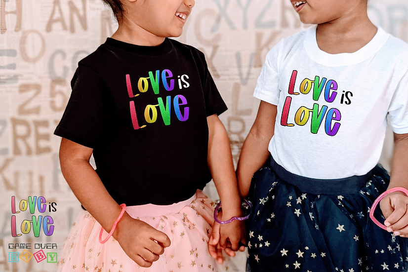 LOVE IS LOVE TODDLER OR YOUTH TEE
