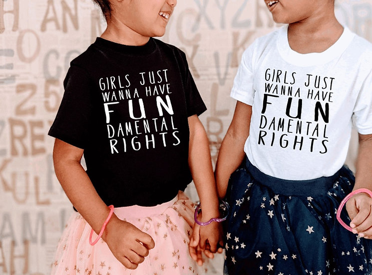 GIRLS JUST WANNA HAVE FUNDAMENTAL RIGHTS - YOUTH