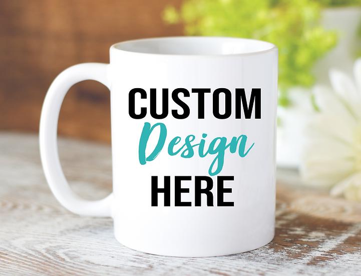Custom mug custom design