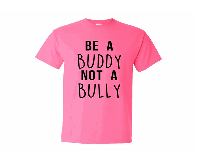 PINK SHIRT DAY - Be A Buddy Not A Bully