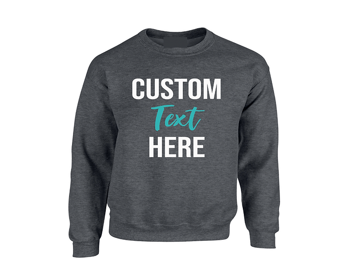 CUSTOM SWEATER (Text only)