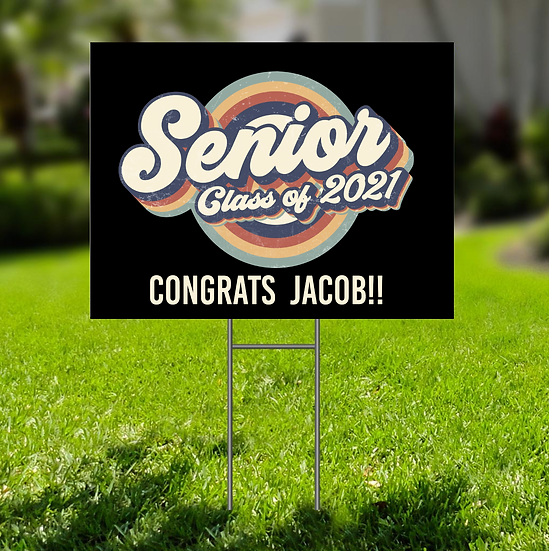 SENIOR LAWN SIGN - PERSONALIZED