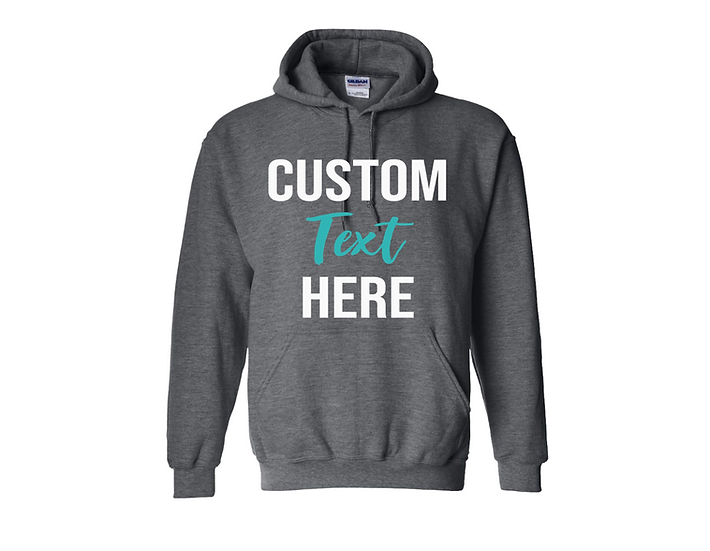 CUSTOM HOODIE (Text only)
