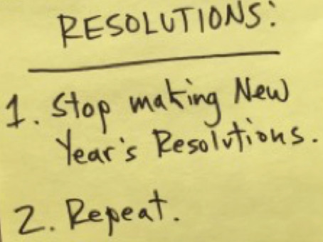 Resolutions Part Two - Why we fail