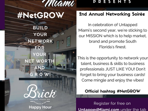 #NetGROW: Untapped Miami's 2nd Annual Networking Soirée