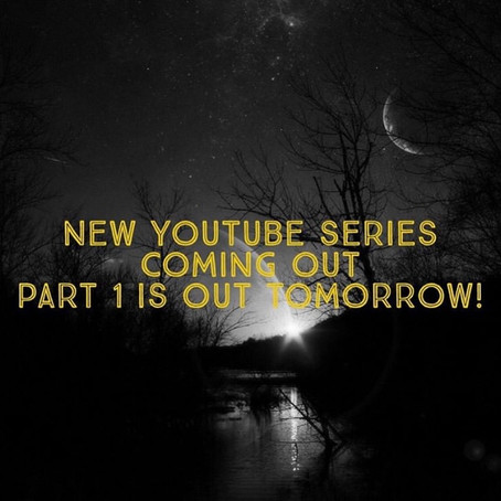 New You Tube series coming soon