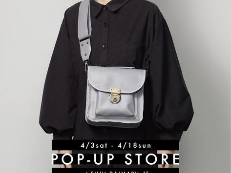 [4/3-18]藤井大丸 POP UP STORE開催[京都]
