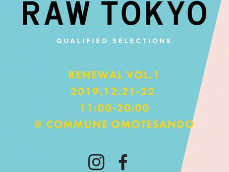 【12.21-22】RAW TOKYO 出展のお知らせ