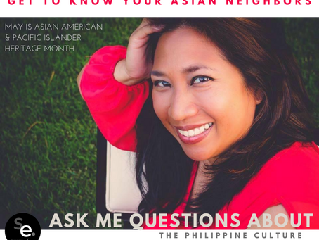 ASK ME QUESTIONS ABOUT THE PHILIPPINE CULTURE