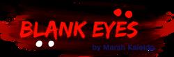 Blank Eyes