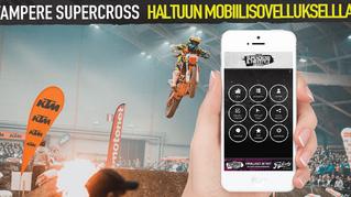 Tampere Supercross - Hyppää tunnelmaan mobiilisovelluksella!