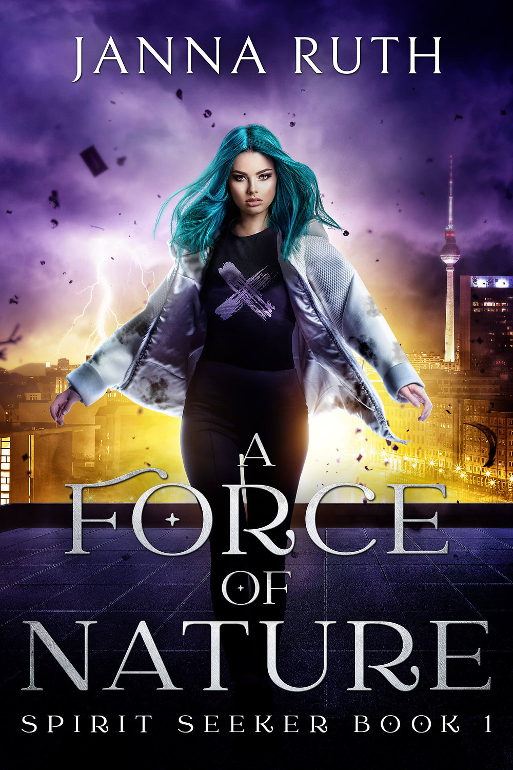 Cover of urban fantasy novel Spirit Seeker Book 1: A Force of Nature by Janna Ruth