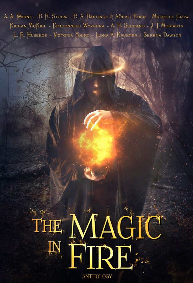 Cover of The Magic in Fire anthology, featuring A.A. Warne in its author line up.