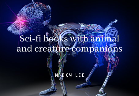 Sci-fi books with animal and creature companions