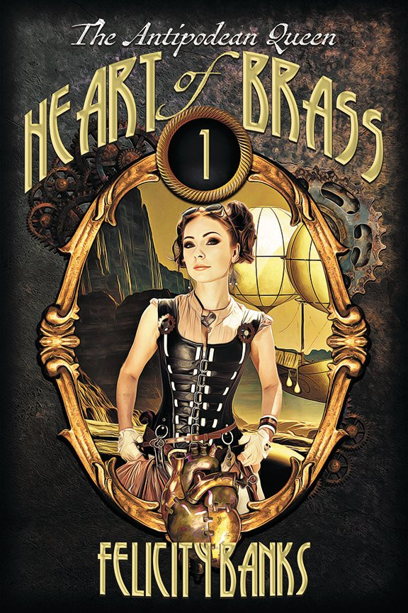 Heart of Brass by Felicty Banks cover