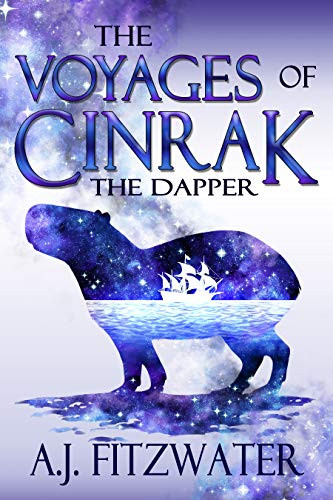 The Voyages of Cinrak the Dapper by AJ Fitzwater cover