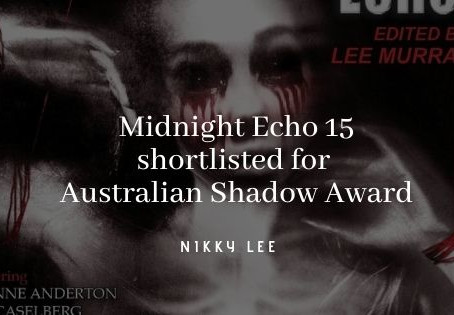 Midnight Echo 15 shortlisted in the Australian Shadow Awards