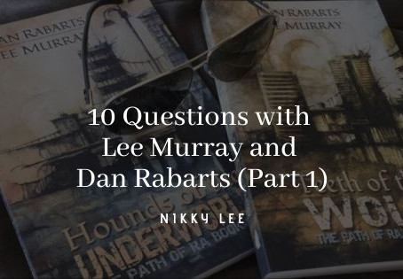 10 Questions with Lee Murray and Dan Rabarts (Part 1)