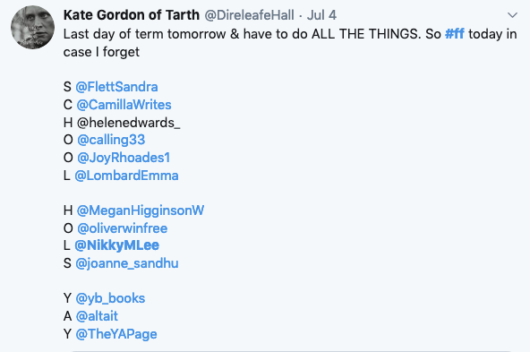 """Kate Gordon's Follow Friday post: """"Last day of term tomorrow and I have to do all the things."""" Proceeds to tag authors using the letters of """"School Holidays"""" to tag writer who's names correspond with the letters."""