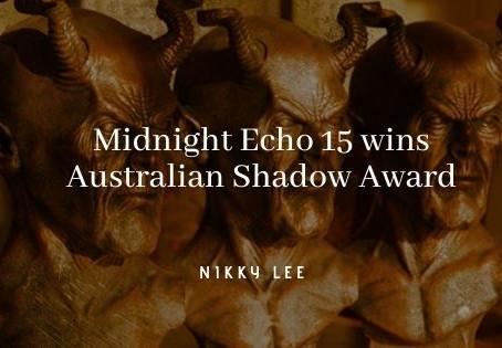 Midnight Echo 15 wins Australian Shadow Award!