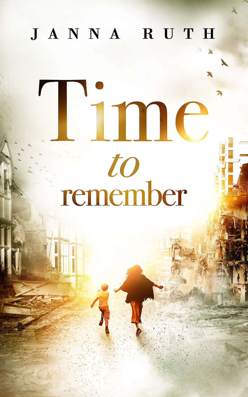 Cover of Time of Remember by Janna Ruth