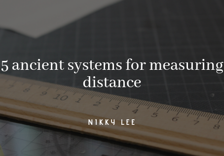 Fantasy world building: 5 ancient systems for measuring distance