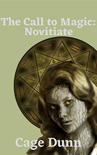 The Call to Magic: Novitiate Cover