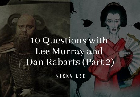 10 Questions with Lee Murray and Dan Rabarts (Part 2)