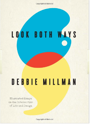 Cover of Look Both Ways by Debbie Millman, 2009