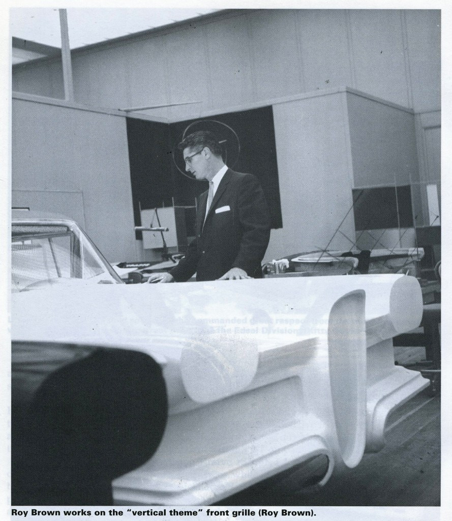 "Roy Brown, Edsel's designer (p18 ""Edsel - The Motor Industry's Titanic"" Robert Daines)"